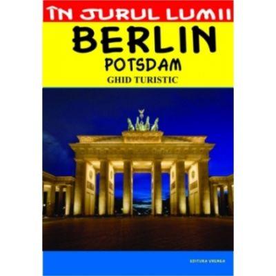 Berlin - ghid turistic - Mircea Cruceanu, Claudiu Viorel Savulescu