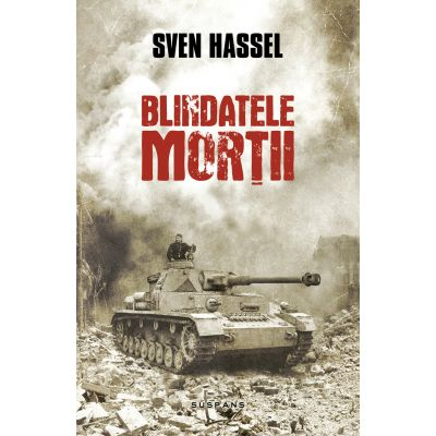 Blindatele mortii - Sven Hassel