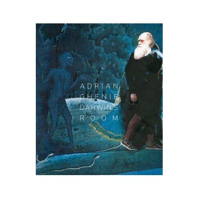 Darwin's Room. Adrian Ghenie - Corina Suteu, Mihai Pop (ed.)