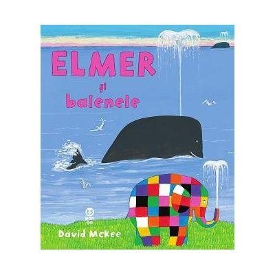 Elmer si balenele - David McKee. Traducere de Luminita Gavrila