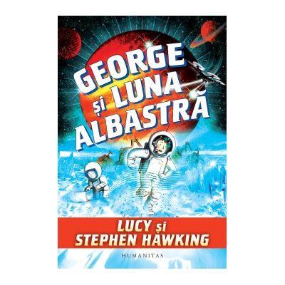 George si luna albastra - Stephen Hawking, Lucy Hawking