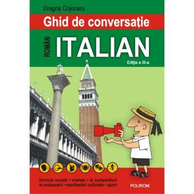 Ghid de conversatie roman-italian (editia a III-a) - Dragos Cojocaru