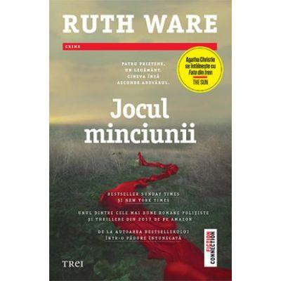 Jocul minciunii - Ruth Ware. Bestseller Sunday Times și New York Times