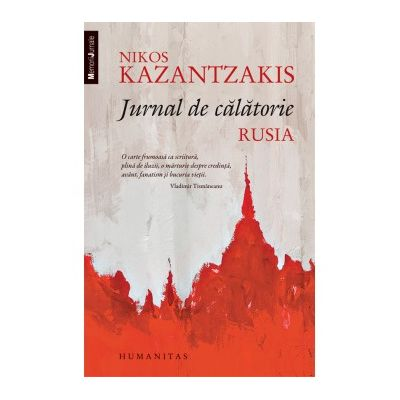 Jurnal de calatorie. Rusia - Nikos Kazantzakis