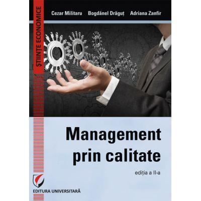 Management prin calitate - Cezar Militaru