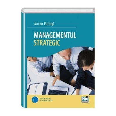 Managementul strategic - Anton P. Parlagi