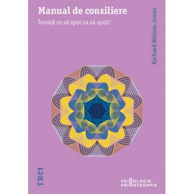 Manual de consiliere - Richard Nelson-Jones. Traducere de Clara Ruse
