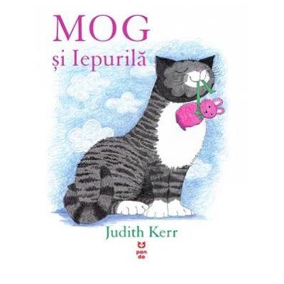 MOG si Iepurila - Judith Kerr. Traducere de Luminita Gavrila
