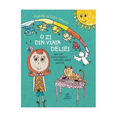 O zi din viata Deliei, asa cum le-a povestit-o trimisilor nostri speciali - Delia Calancia
