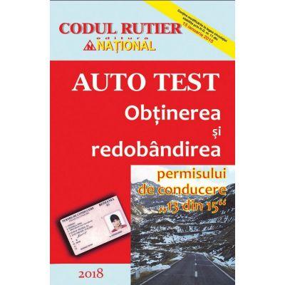 Obtinerea si redobandirea permisului de conducere (13 din 15). Auto Test 2018