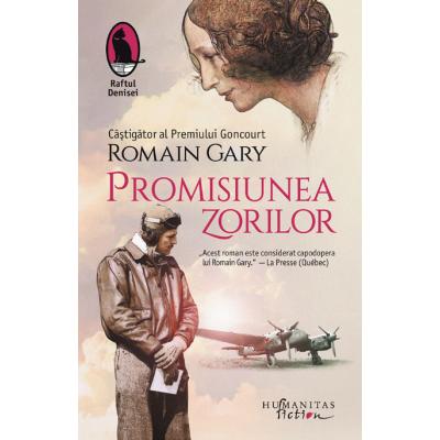 Promisiunea zorilor - Romain Gary. Traducere de Daniel Nicolescu
