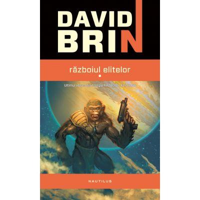 Razboiul elitelor - David Brin
