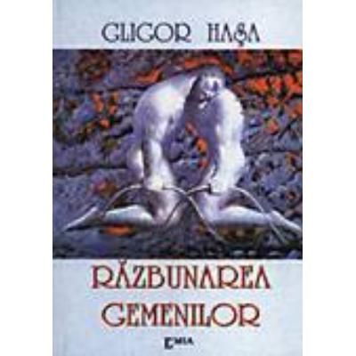 Razbunarea gemenilor - Gligor Hasa