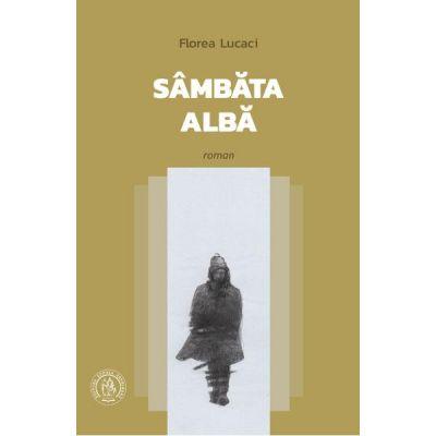 Sambata alba - Florea Lucaci