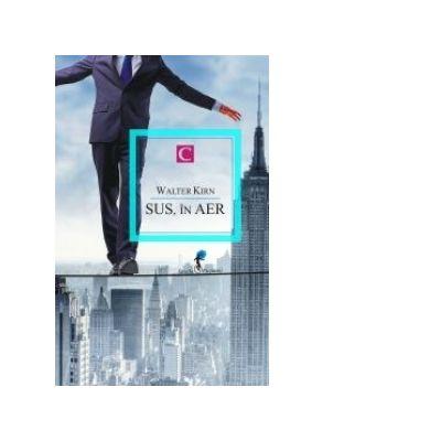 SUS, IN AER - Walter Kirn