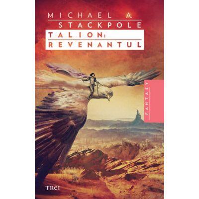 Talion: Revenantul - Michael A. Stackpole. Traducere de Mircea Pricajan