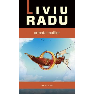 Taravik: Armata moliilor. Primul volum din seria TARAVIK - Liviu Radu