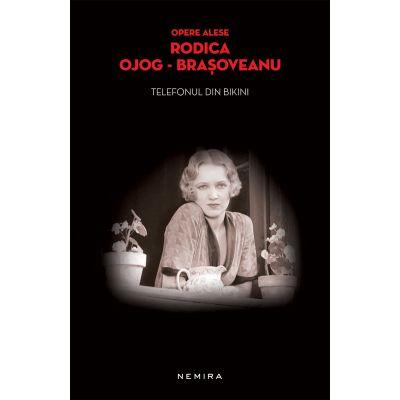 Telefonul din bikini (paperback) - Rodica Ojog-Brasoveanu
