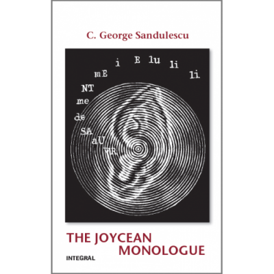 The Joycean Monologue - George C. Sandulescu