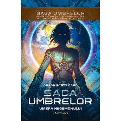 Umbra Hegemonului (Seria Umbrelor, partea a II-a, paperback) - Orson Scott Card