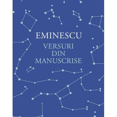 Versuri din manuscrise - Mihai Eminescu