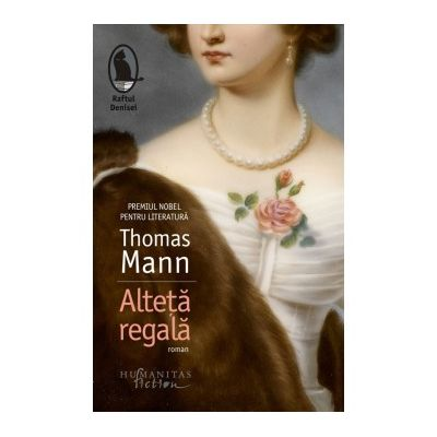 Alteta regala - Thomas Mann