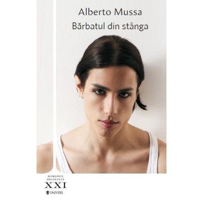Barbatul din stanga - Alberto Mussa