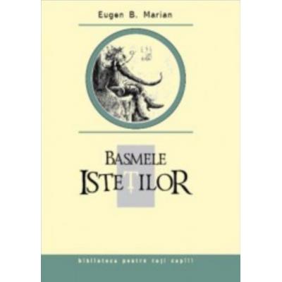 Basmele istetilor - Eugen B. Marian