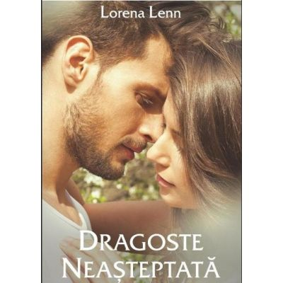 Dragoste Neasteptata - Lorena Lenn