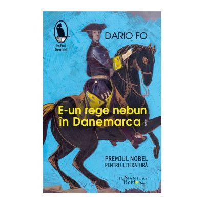 E-un rege nebun in Danemarca - Dario Fo