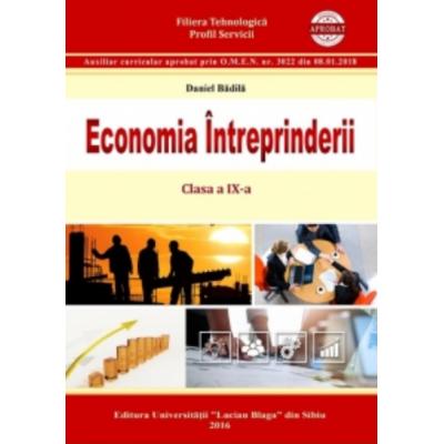 Economia intreprinderii. Clasa a IX-a - Daniel Badila