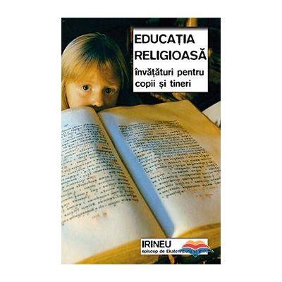 Educatia religioasa. Invataturi pentru copii si tineri - sf. Irineu de Ekaterinburg