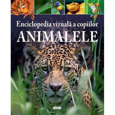 Enciclopedia vizuala a copiilor. Animalele