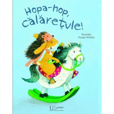 Hopa-Hop, Calaretule. Editie ilustrata - Frauke Weldin