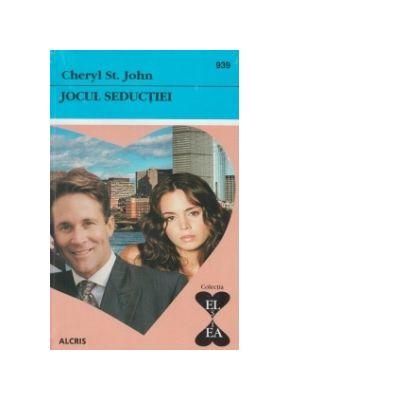 Jocul seductiei - Cheryl St. John