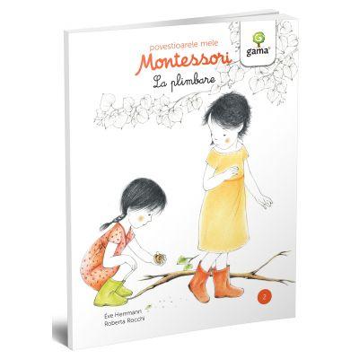 La Plimbare. Colectia Povestioarele mele Montessori - Eve Herrmann