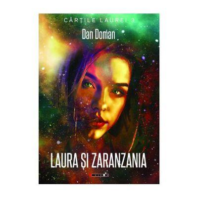 Laura si Zaranzania - Dan Doman