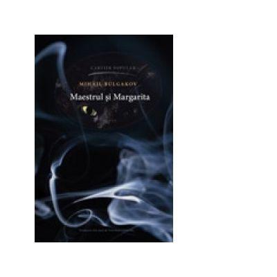 Maestrul si Margarita, editia a patra - Mihail Bulgakov