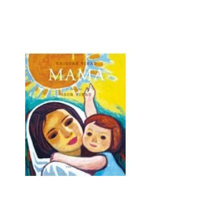 Mama - Grigore Vieru