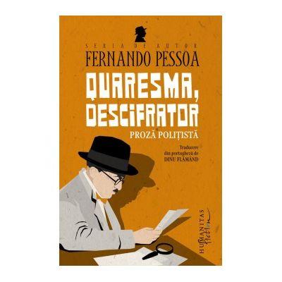Quaresma, descifrator - Fernando Pessoa