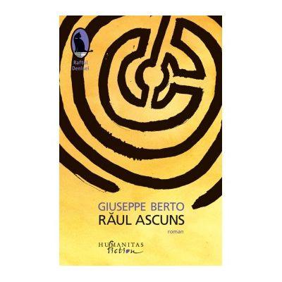 Raul ascuns - Giuseppe Berto