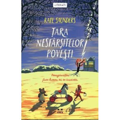 Tara nesfarsitelor povesti - Kate Saunders