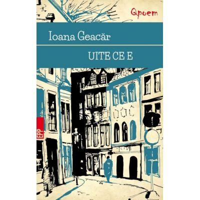 Uite ce e - Ioana Geacar