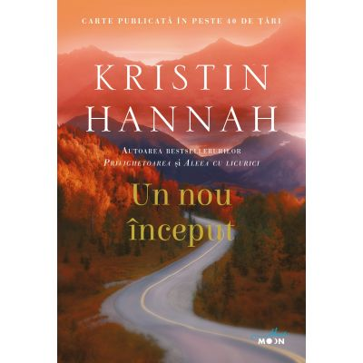 Un nou inceput - Kristin Hannah