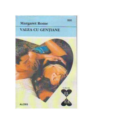 Valea cu gentiane - Margaret Rome