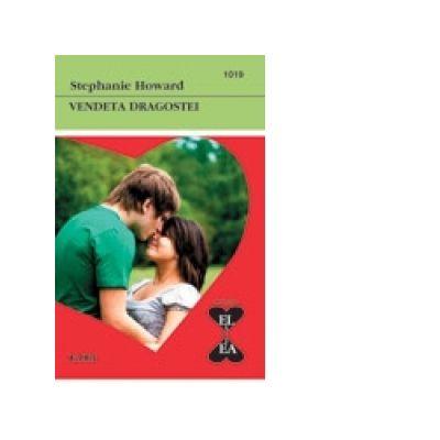 Vendeta dragostei - Stephanie Howard