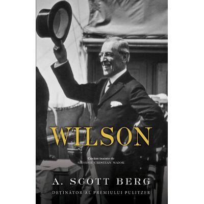 Wilson - A. Scott Berg