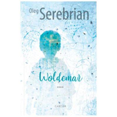 Woldemar - Oleg Serebrian
