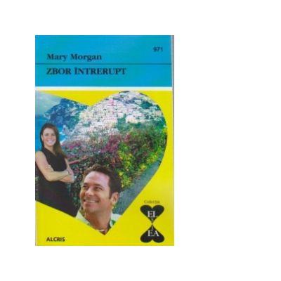 Zbor intrerupt - Mary Morgan