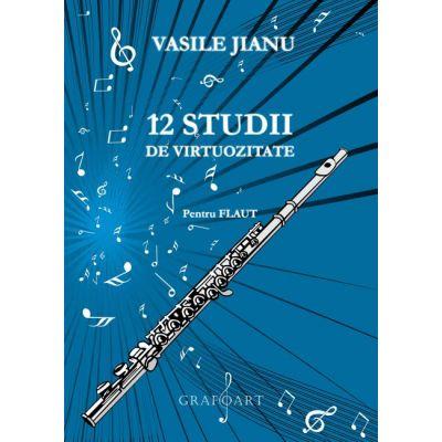 12 studii de virtuozitate - Vasile Jianu